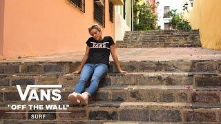 Introducing the Vans UltraRange with Leila Hurst | Surf | VANS