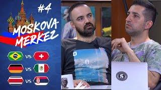 Dünya Kupası'nda 4. Gün: Brezilya-İsviçre, Almanya-Meksika, Kosta Rika-Sırbistan | Moskova Merkez #4