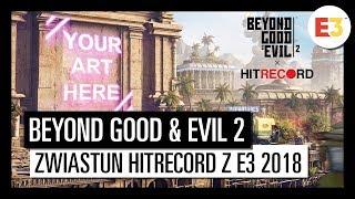 BEYOND GOOD & EVIL 2: ZWIASTUN PARTNERSKI Z HITRECORD Z E3 2018