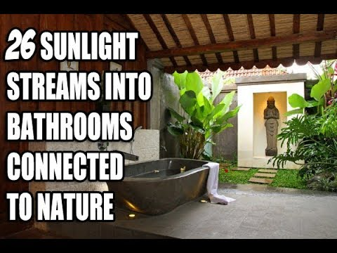 26 sunlight streams into bathrooms connected to nature