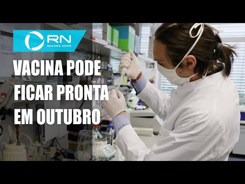 Vacina testada no Brasil pode ficar pronta em outubro