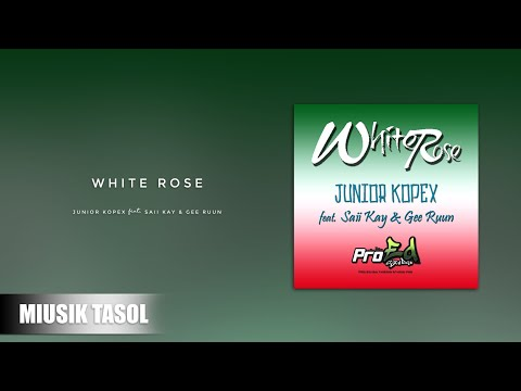 Junior Kopex - White Rose  (ft. Saii Kay & Gee Ruun)