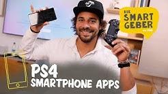Top Apps für die PS4 – die besten Smartphone Apps für deine PlayStation
