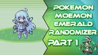 Pokemon Moemon Emerald Randomizer Part 1: MOEMON RETURNS! by instantkills225