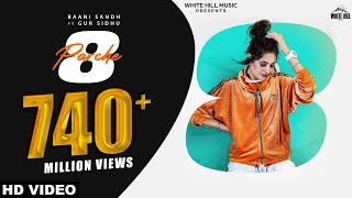 8 Parche | Baani Sandhu | Gur Sidhu | Gurneet Dosanjh | New Punjabi Song 2019 | White Hill Music.mp3