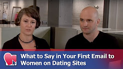 What to Say in Your First Email to Women on Dating Sites - by Mike Fiore (for Digital Romance TV)