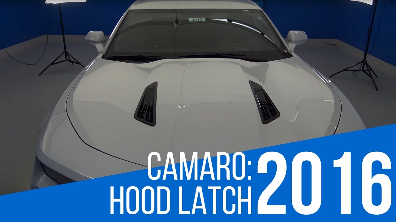 2016 Chevrolet Camaro: Hood Latch