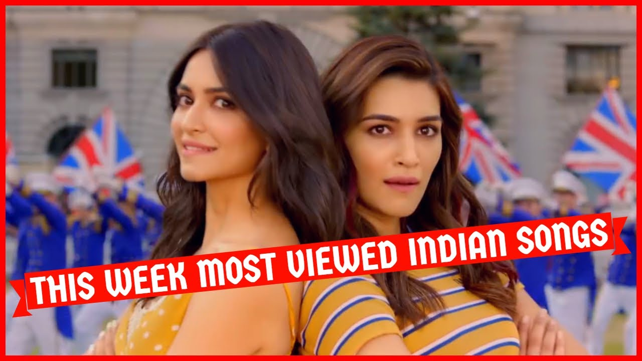 This Week Most Viewed Indian Songs On Youtube October 7 Top 10 Indian Songs This Week Youtube