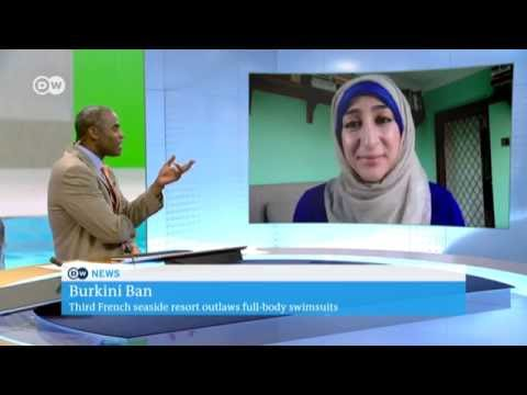 Deutsche Welle 15 August 2016 Burkini ban