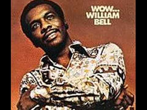 WILLIAM BELL~ ALL I NEED IS YOUR LOVE