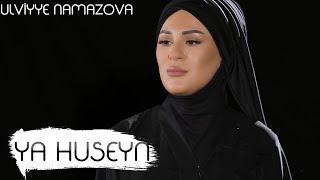 Ülviyyə Namazova & Ruslan Səfəroğlu - Ya Hüseyn (Official Music Video)