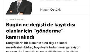 """Hasan-Öztürk-Bugün-ne-değişti-de-kayıt-dışı-olanlar-için-""""gönderme""""-kararı-alındı-23-07-2019"""