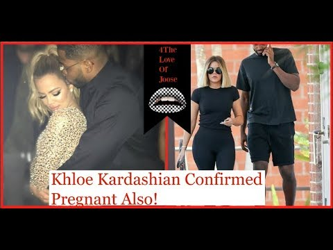 Khloe Kardashian is CONFIRMED Pregnant Also!