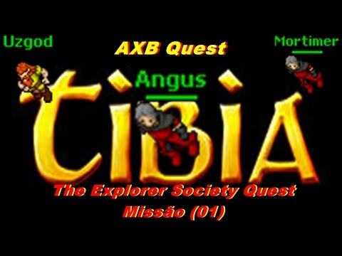 The Explorer Society Quest (Missão 01) - AXB Tibia