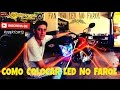 Led No Farol Da Fan 150 2014 /Roberto Moto Filmador