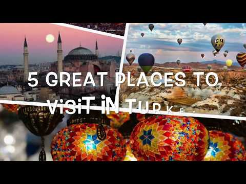 5-great-places-to-visit-in-turkey
