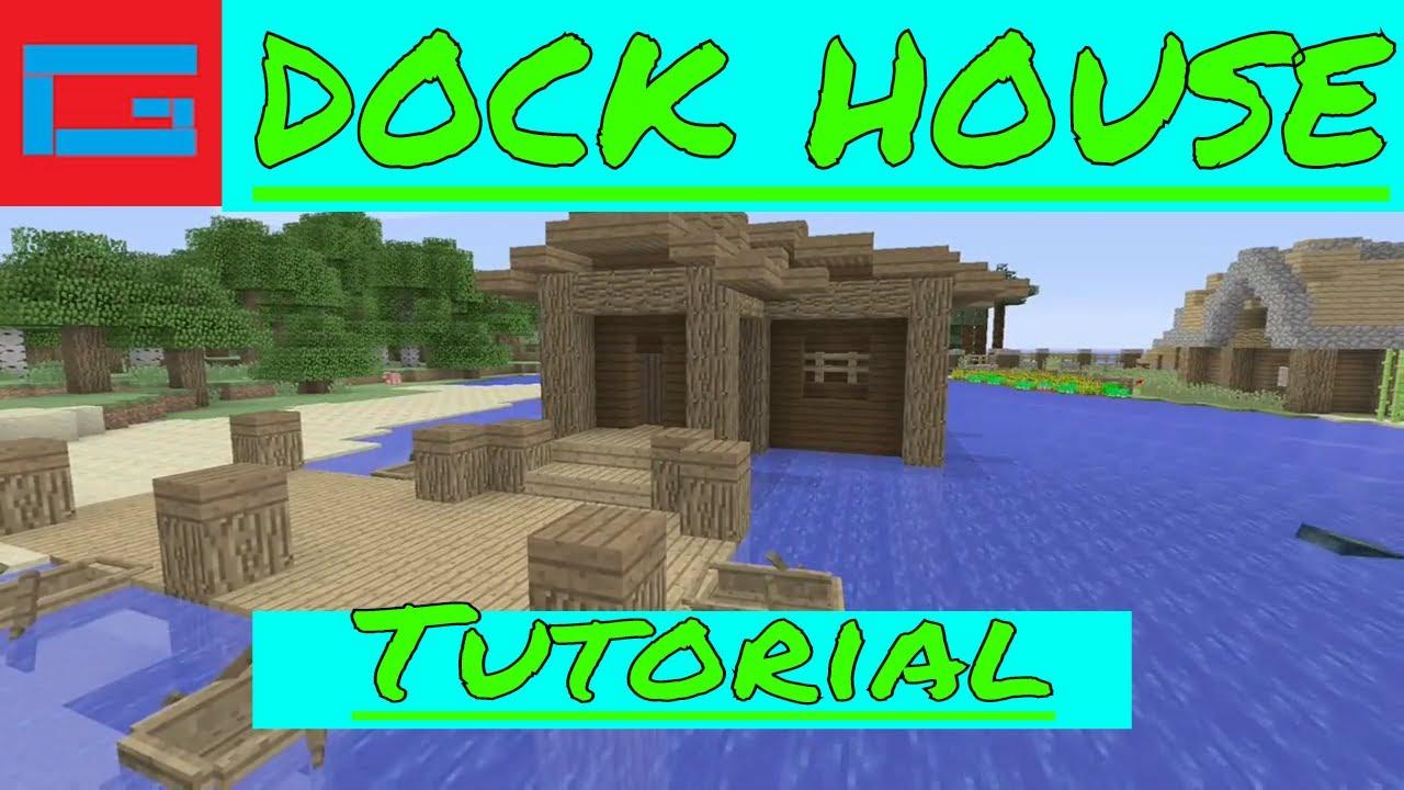 Minecraft  Dock house  Building tutorial