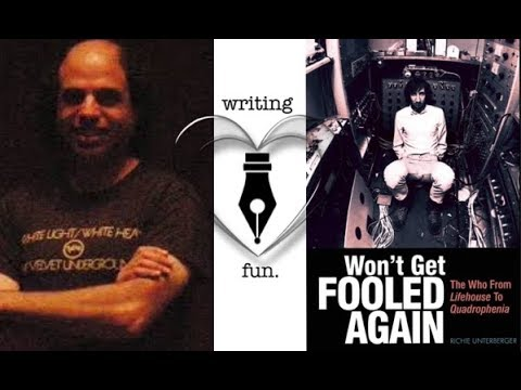 Writing Fun | Ep. 244 : Won't Get Fooled Again with Richie Unterberger