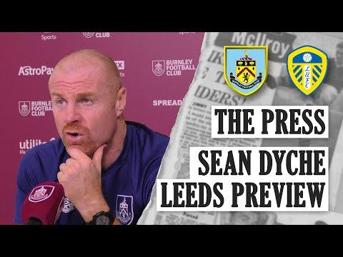 HOME TEST DYCHE ON LEEDS |  THE PRESS |  Burnley vs Leeds