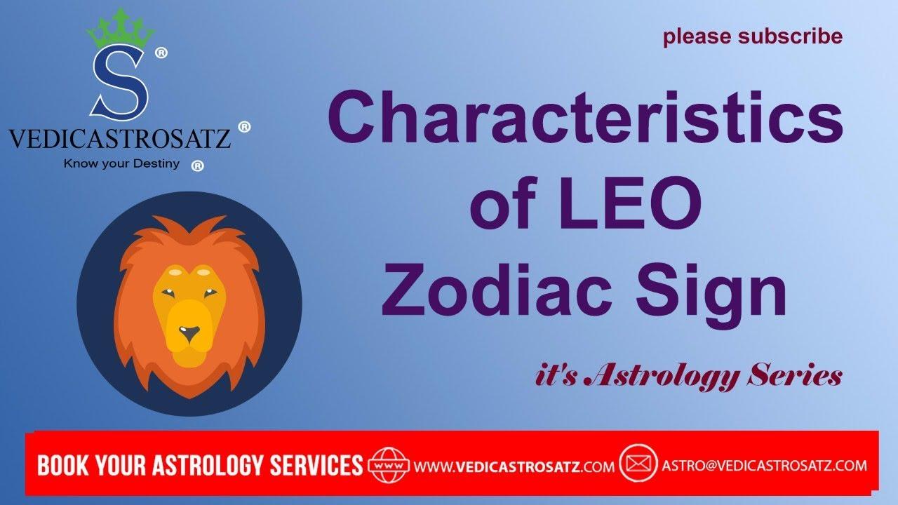 Characteristics of LEO Zodiac Sign (Birth Date Jul 21st to Aug 20)