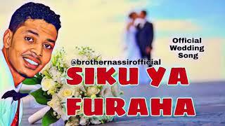brother-nassir---siku-ya-furaha-wedding-song
