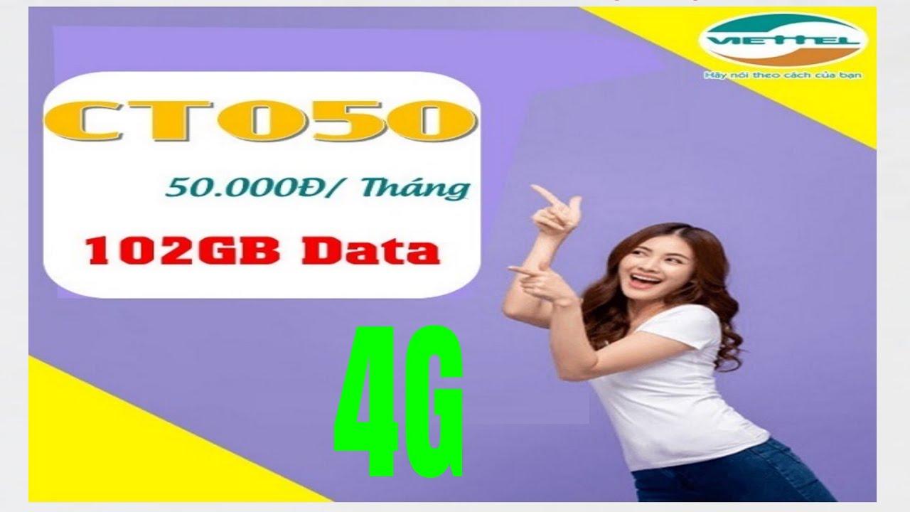 Gói Cước 4G Viettel 50K Có 102GB Sử Dụng Trong 1 Tháng Soạn: CTO50 GỬI 191