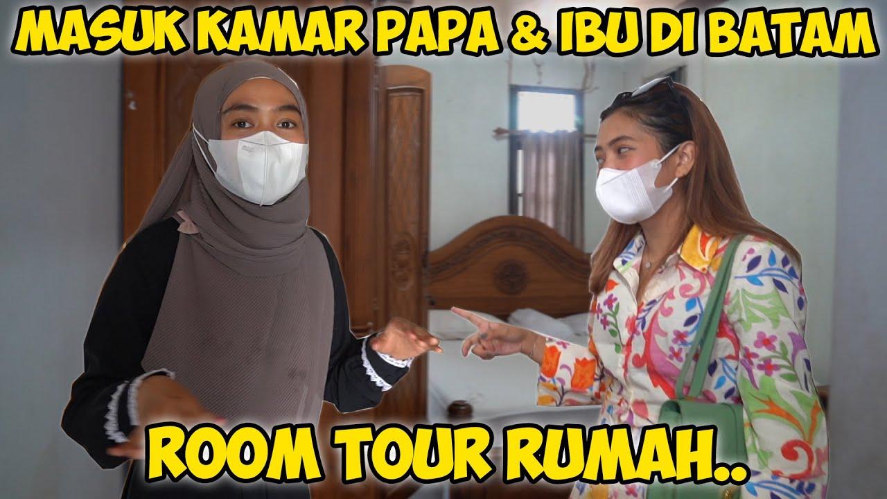 MASUK KAMAR PAPA & IBU DI BATAM.. Sedih Banget...