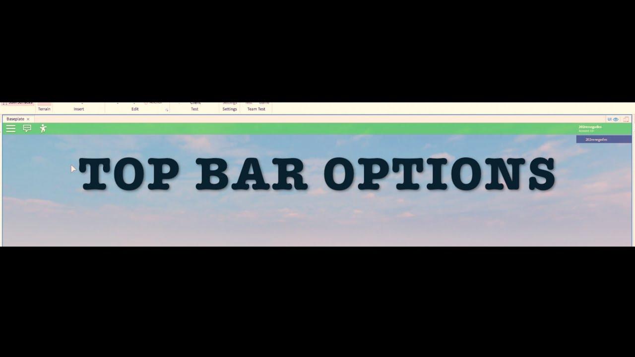 Roblox Studio Top Bar Options Youtube