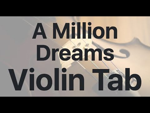 Learn A Million Dreams On Violin - How To Play Tutorial