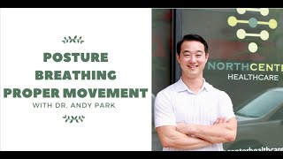 Dr. Andy Park: Posture, Breathing & Proper Movement