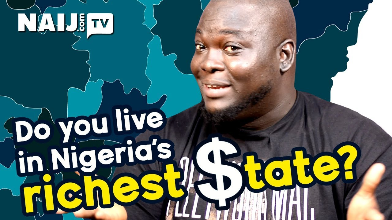 Top Nigeria Richest States: Can You Name Them? | Legit TV