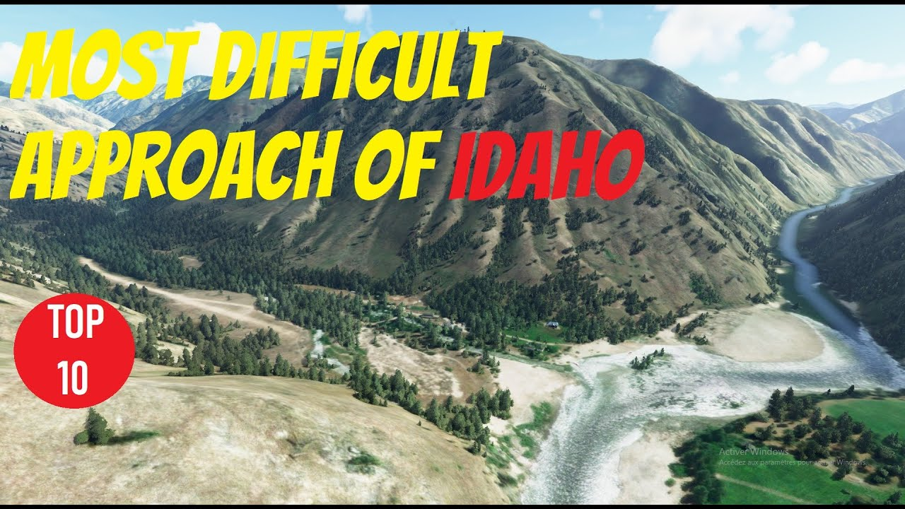 [FS2020] MOST DIFFICULT APPROACH OF IDAHO (TOP10)