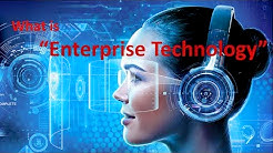 What is Enterprise Technology