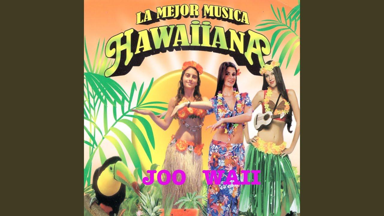 16 Hermosa Hawaiana Youtube