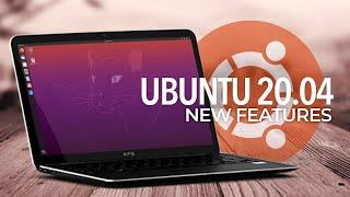 Ubuntu 20.04 LTS: What's New?