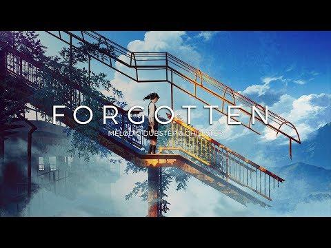 Forgotten | A Melodic Dubstep & Chillstep Music Mix