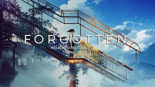 Forgotten | A Melodic Dubstep & Chillstep Music Mix