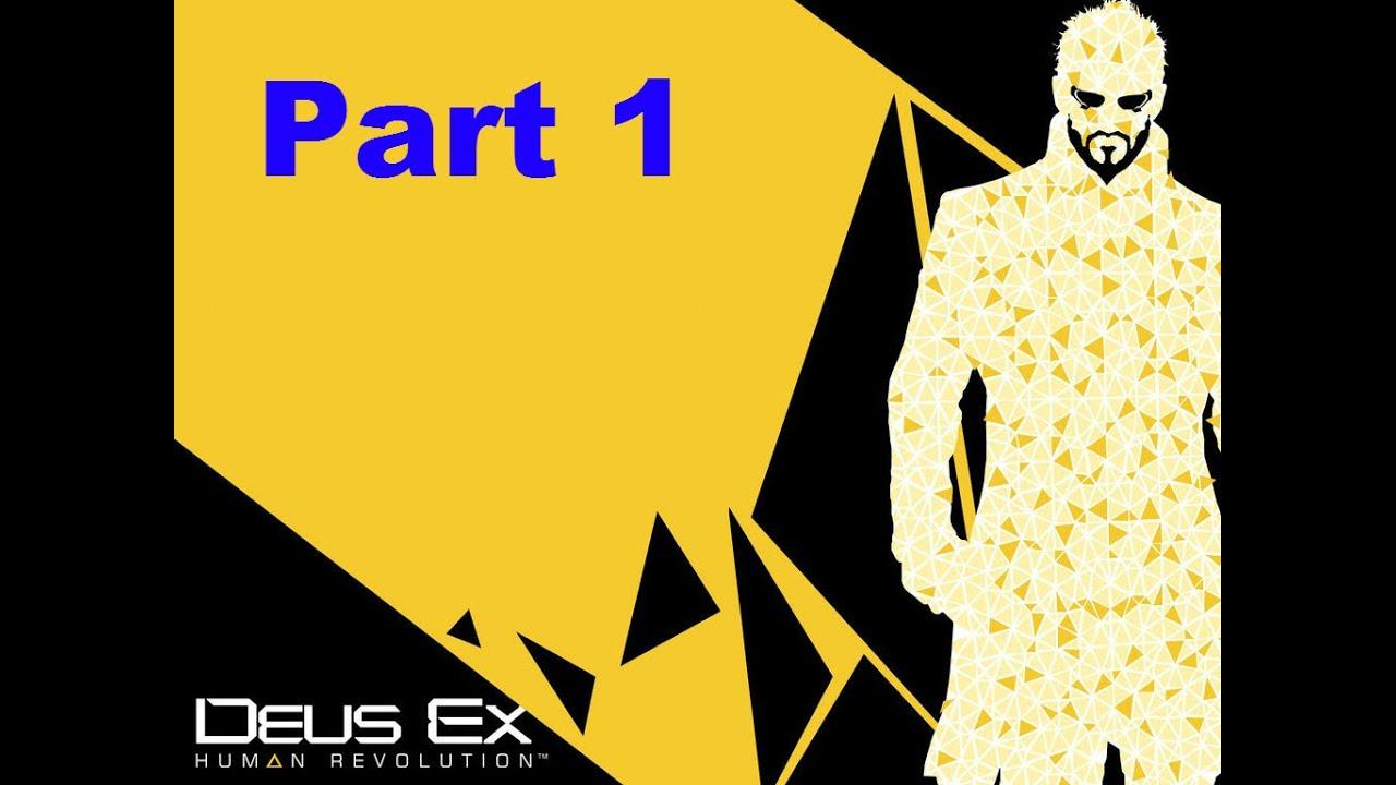 deus ex human revolution part 1