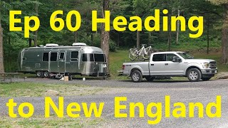 Episode 60 Heading to New England