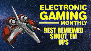 Electronic Gaming Monthly's Best Reviewed Shoot 'Em Ups of All Time - Defunct Games