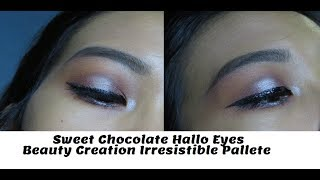 Sweet Chocolate Hallo Eyeshadow makeup look Beauty Creations Irresistible palette