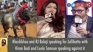 Jallikattu Row: Khushboo, RJ Balaji Vs Kiran Beedi, Leela Samson in India Today Conclave 2016