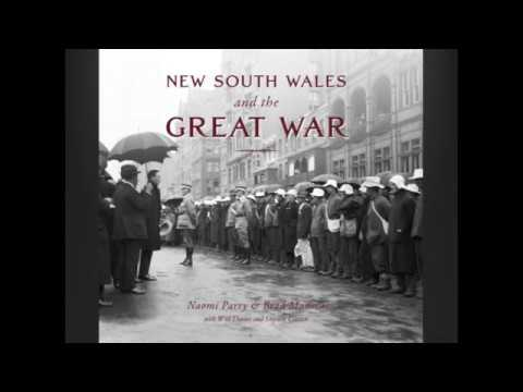 Writing 'New South Wales and the Great War' - Dr Naomi Parry