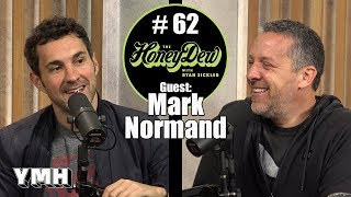 HoneyDew #62| Mark Normand