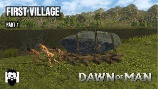 Dawn of Man - My First Village - Part 1