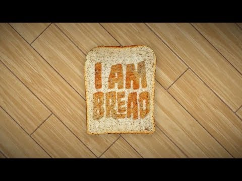 I HATE BREAD!!! | I Am Bread #2
