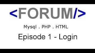 HTML PHP MySQL Forum building [ 1 ] - Log In