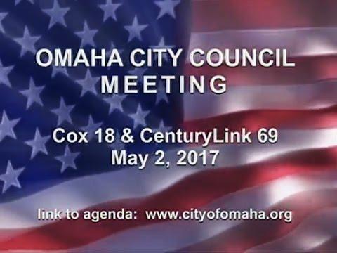 Omaha Nebraska City Council Meeting, May 2, 2017