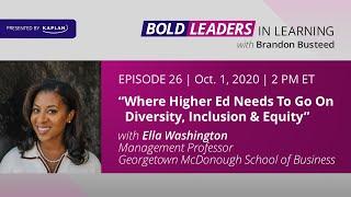 Kaplan Bold Leaders In Learning Ep 26: Ella Washington