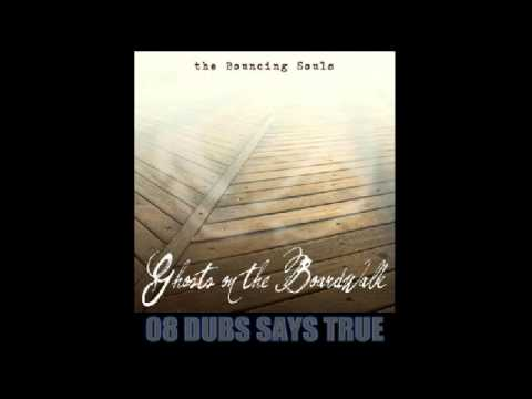 The Bouncing Souls - Ghosts On The Boardwalk 2010 (Full Album)